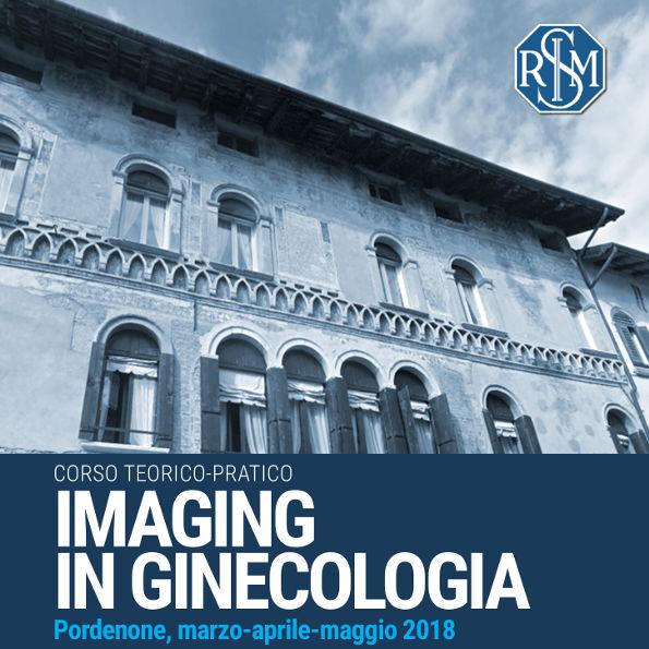 Imaging in Ginecologia - Pordenone 2018