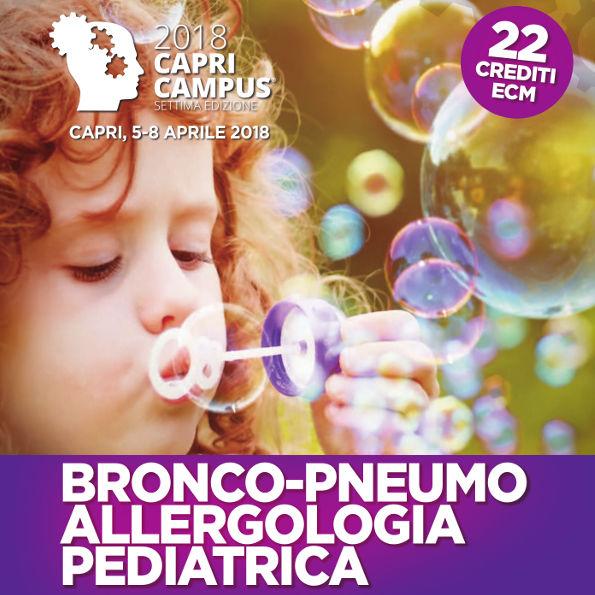 CAPRI CAMPUS 2018 - Bronco-Pneumo Allergologia Pediatrica