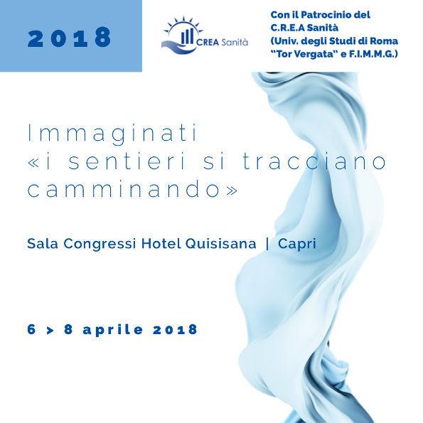 Corso Farmacisti Ospedalieri: Immaginati i sentieri si tracciano camminando - Capri 6-8 Aprile 2018